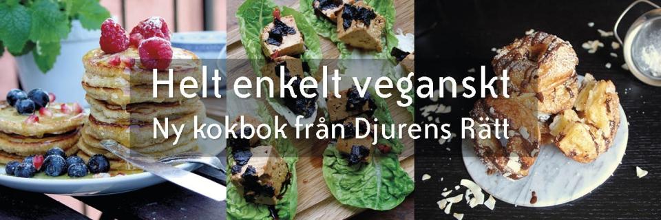 Helt enkelt veganskt - ny kokbok från Djurens Rätt
